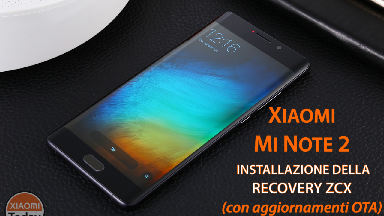 How to Install ZCX Recovery for Xiaomi Mi Notes 2 Keeping OTA Active