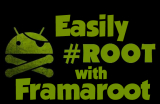 [GUIDA] Root di un dispositivo android con Framaroot