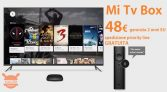 Offer - Xiaomi Mi TV Box 4K International 2 / 8Gb only 48 € 2 guarantee years Europe and priority shipping to 0.8 €