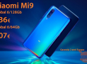 Discount Code - Xiaomi Mi9 Global 6 / 64Gb at 307 € and 6 / 128Gb at 336 € warranty 2 years Europe priority shipment Included