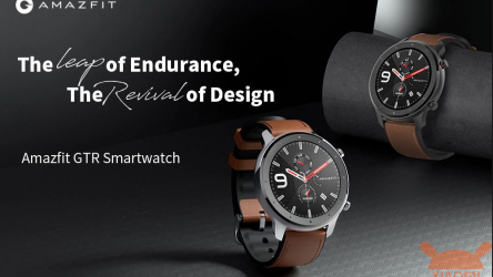 Offer - Amazfit GTR Lite 47mm International at 102 € Amazfit GTR 47mm at 119 € and Amazfit GTR 42mm at 130 €