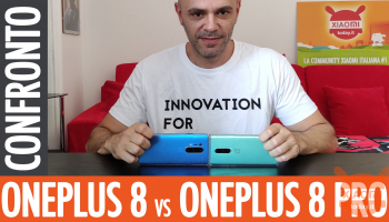 Recensione – OnePlus 8 Vs OnePlus 8 Pro quali sono le reali differenze (coupon all'interno)