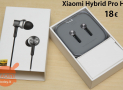 Discount Code - Xiaomi In-ear Hybrid Earphones Pro HD to 18 €