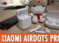 Xiaomi AirDots PRO Review - Good but not very well