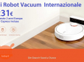 Offer - Mi Robot Vacuum International for only 231 € with 2 warranty for Europe and Italy Express INCLUDED