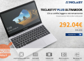 Offer - Teclast F7 Plus Laptop 8 / 128Gb SSD to 292 € 2 Warranty years Europe
