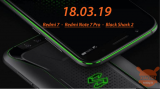 18 marca: SaveTheDate! Redmi 7, Redmi Note 7 Pro i… Black Shark2!